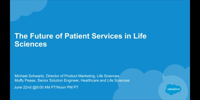 The Future of Patient Services in Life Sciences
