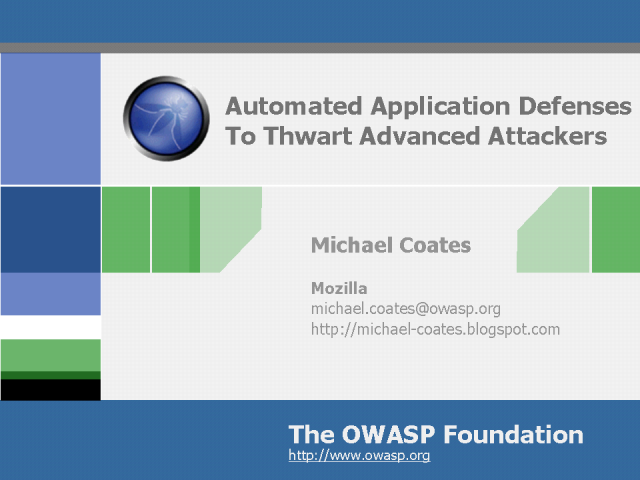 Automated Application Defenses To Thwart Advanced Attackers