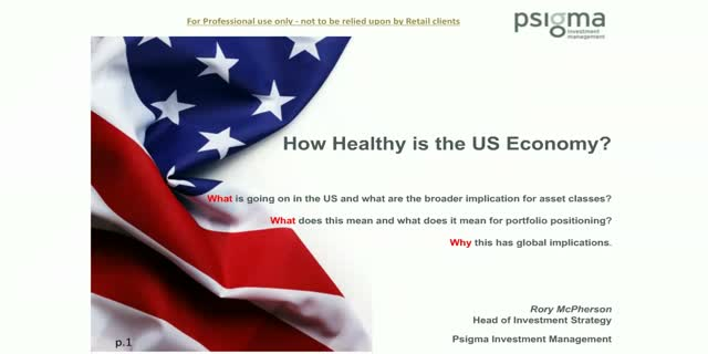How healthy is the US economy?