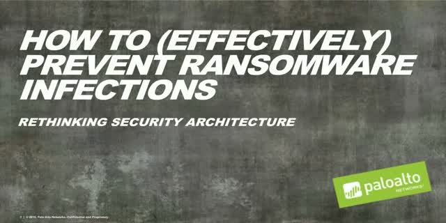 Video Panel Session: How to (Effectively) Prevent Ransomware infection