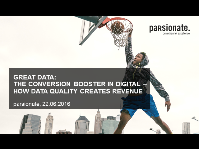 Great Data: The Conversion Booster in Digital - How Data Quality Creates Revenue