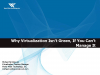 Why Virtualization Isn't Green, If you Can't Manage It