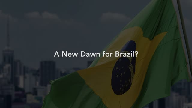 Capital Group: A New Dawn for Brazil?