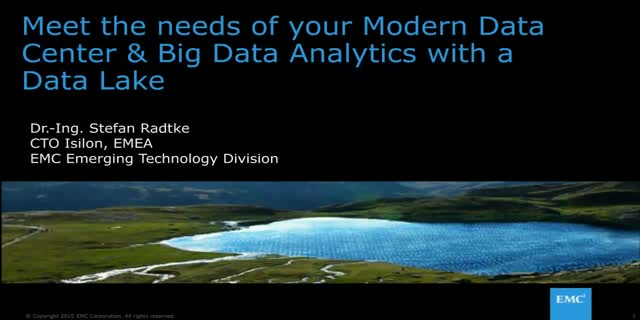 Meet the needs of your Modern Data Center & Big Data Analytics with a Data Lake