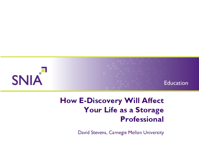 How E-Discovery Will Affect Your Life as a Storage Professional