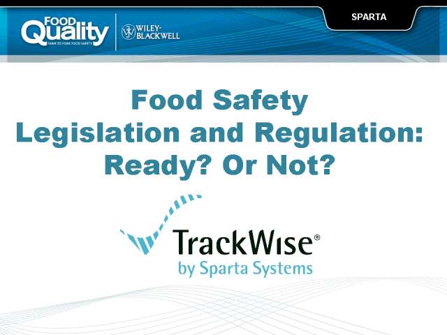 Food Safety Legislation and Regulation - Ready or Not?