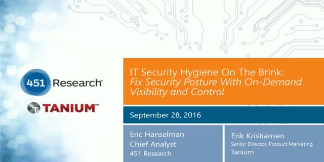 IT Security Hygiene On The Brink: Fix Security Posture With On-Demand Visibility