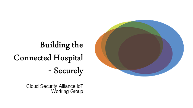 Building the Connected Hospital - Securely