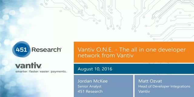Vantiv O.N.E. - The all in one developer network from Vantiv