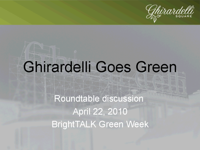 Case study: Ghirardelli Goes Green