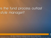 Does the fund process outlast the style managers?