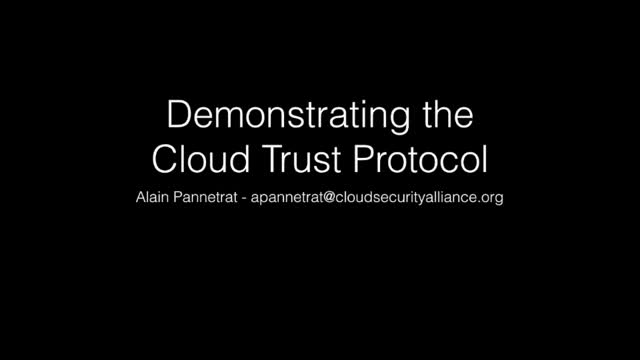 Cloud Trust Protocol (CTP) Demo