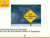 Protecting Against Disaster: Plan for the Inevitable Before it Happens