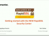 Getting started with the NEW RapidSSL Security Center