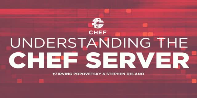 Understanding the Chef Server