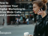 How to Optimize Your Digital Marketing to Drive More Calls and Customers