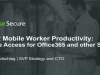 Boost Mobile Worker Productivity