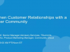 Strengthen Customer Relationships with a Customer Community