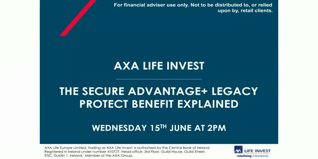 AXA Life Invest's Secure Advantage+ Legacy Protect Benefit Explained