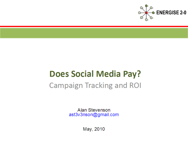 Does Social Media Pay - Campaign Tracking & ROI