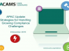 APAC Update: Strategies for Handling Growing Compliance Challenges