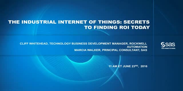 The Industrial Internet of Things: Secrets to Finding ROI Today