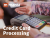 Credit Card Processing: How to Save Money & Improve Sales