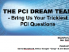 The PCI Dream Team – Bring Us Your Trickiest PCI Questions