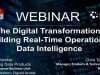 The Digital Transformation:  Building Real-Time Operational Data Intelligence