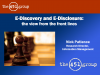 E-Discovery and E-Disclosure: The view from the front lines
