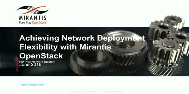 Achieving Network Deployment Flexibility with Mirantis OpenStack