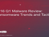 2016 Q1 Malware Review: Ransomware Trends and Tactics