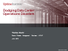 Dodging Data Center Operations Disasters