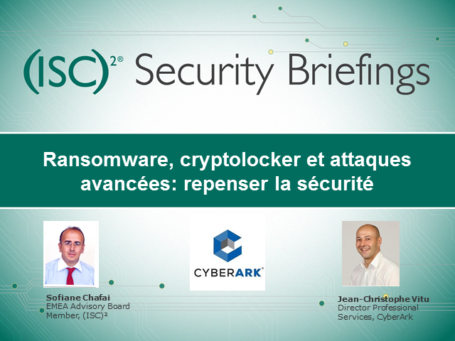 Ransomware, cryptolocker et attaques avancees: repenser la securite