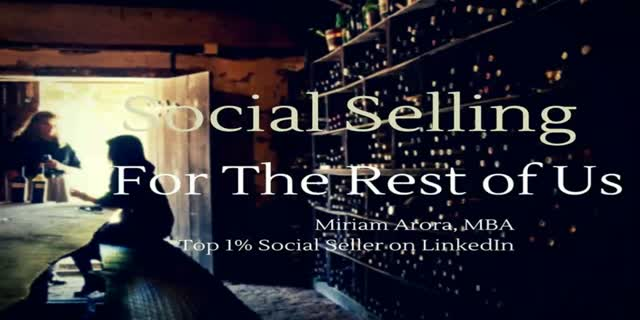 Social Selling for the Rest of Us