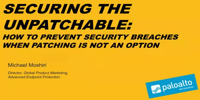 Securing the Unpatchable