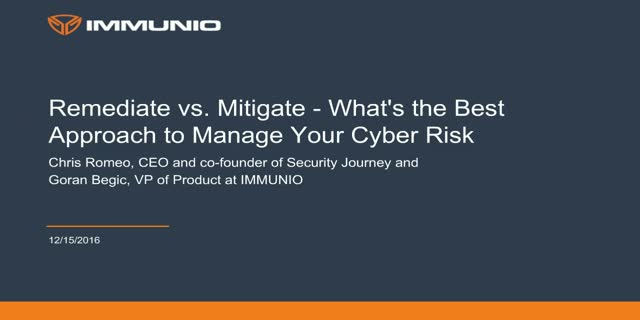 Remediate vs. Mitigate - What's the Best Approach to Manage Your Cyber Risk