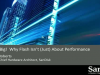 The Bigger Picture: Flash Storage is More than Just Performance