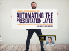 Automating the Presentation Layer: Dynamic Delivery Across All Touchpoints