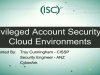 Protecting Privileged Accounts in the Cloud