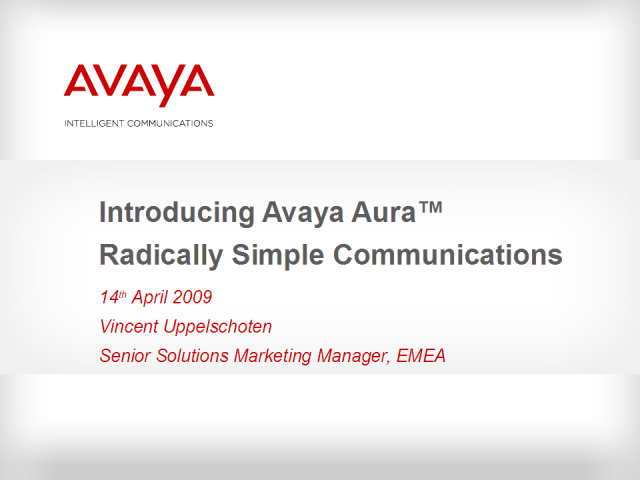 Avaya Aura - Enabling Business Users with Multi-Vendor Solutions