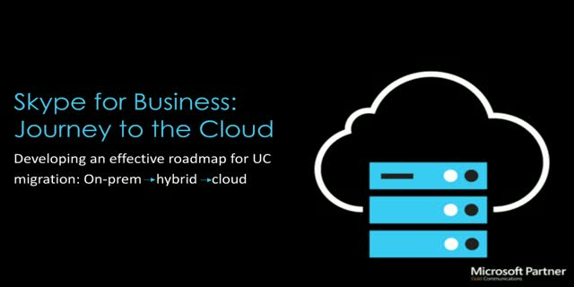 Skype for Business: Journey to the Cloud