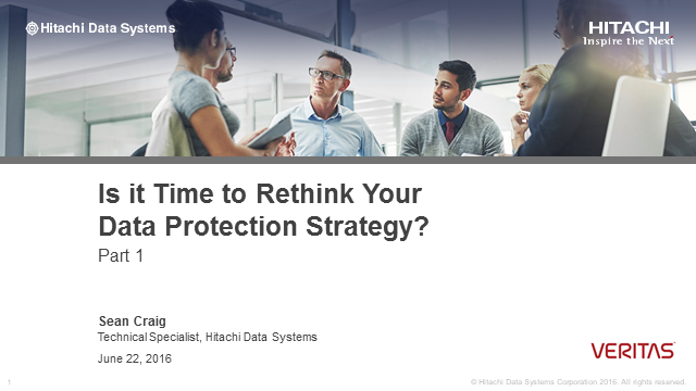 Is it Time to Rethink Your Data Protection Strategy?