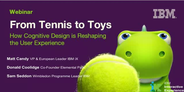 From Tennis to Toys: How Cognitive Design is reshaping the User Experience