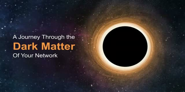 A JOURNEY THROUGH THE DARK MATTER OF YOUR NETWORK