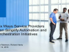 Six Ways Service Providers Can Simplify Automation and Orchestration Initiatives