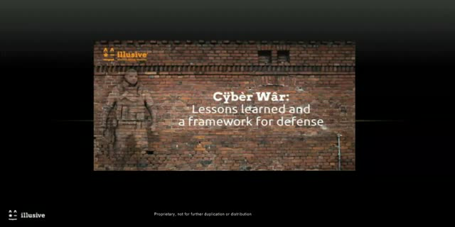 CYBER WAR: Lessons learned and a framework for defense