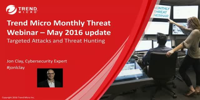 May Monthly Threat Webinar: Go From Hunted to Hunting