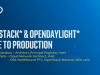 OpenStack and OpenDaylight – Close to Production