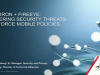 MobileIron + FireEye: Uncovering Security Threats to Enforce Policies on Mobile